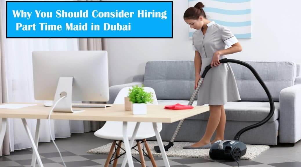 Part-Time Maids in Dubai